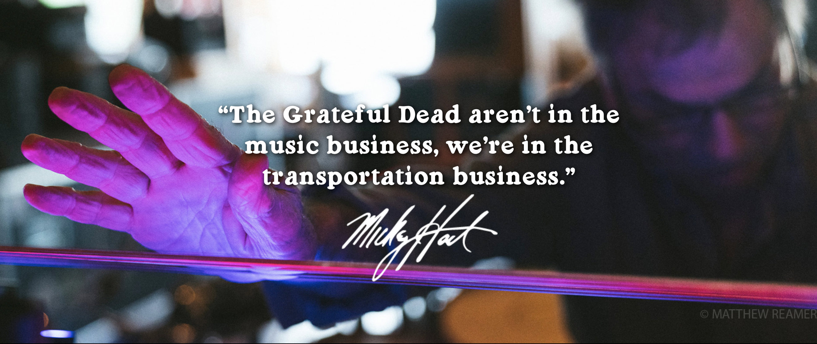 image of of Mickey Hart quote